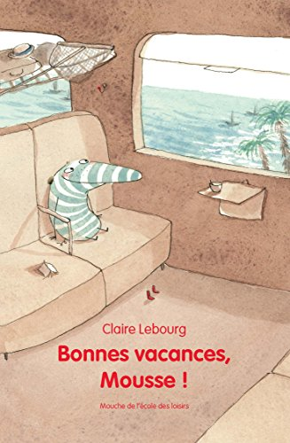 Bonnes vacances, Mousse !