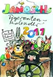 Janosch Tigerentenkalender 2011