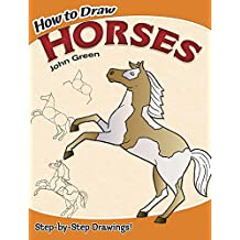 How to Draw Horses (Dover How to Draw)