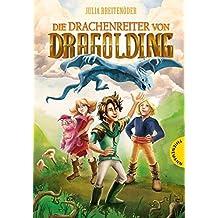 Die Drachenreiter von Dragolding