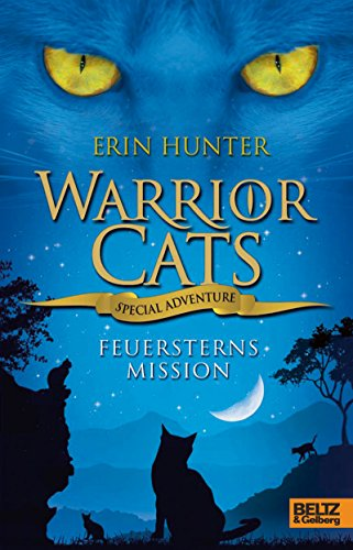 Warrior Cats - Special Adventure. Feuersterns Mission