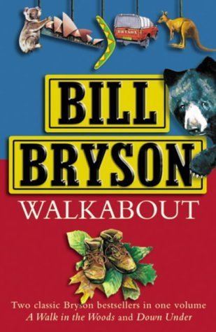 walkabout-a-walk-in-the-woods-down-under-by-bill-bryson-1-oct-2002-hardcover
