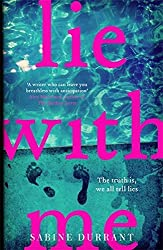 Lie With Me by Sabine Durrant (2016-07-28)