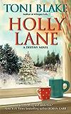 Holly Lane: A Destiny Novel (Destiny series)