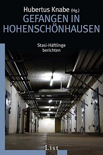 Gefangen in Hohenschönhausen: Stasi-Häftlinge berichten - Taschenbuch-häftlinge