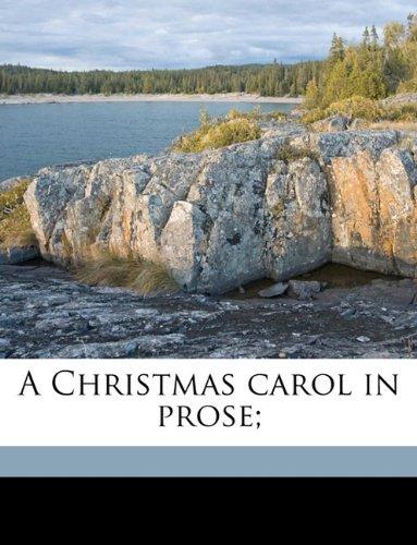 A Christmas carol in prose;