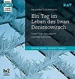 Ein Tag im Leben des Iwan Denissowitsch: Ungekürzte Lesung mit Günther Schramm (1 mp3-CD) - Alexander Solschenizyn