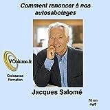 Dans cet enregistrement, Jacques SALOMÉ propose de repérer les principaux auto-saboteurs avec lesquels nous violentons notre vie tout en altérant notre relation aux autres. Au fil de l'écoute, vous pourrez découvrir vos propres auto saboteurs préféré...