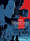 Avec Édouard Luntz (BANDES DESSINEE) (French Edition)
