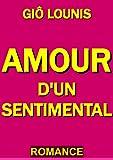 AMOUR D'UN SENTIMENTAL