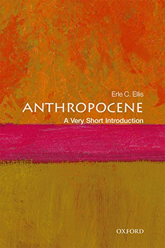 Anthropocene: A Very Short Introduction (Very Short Introductions) (English Edition)