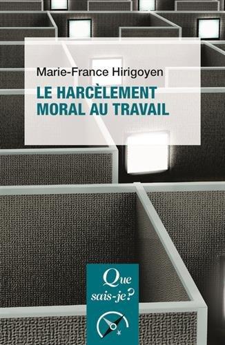 Le harclement moral au travail