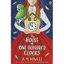 Howell, A: House of One Hundred Clocks