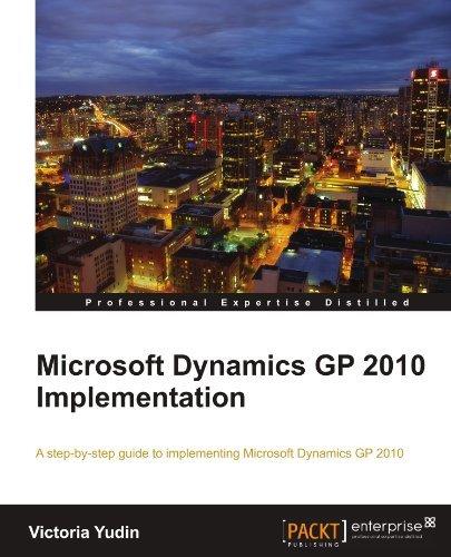 Microsoft Dynamics GP 2010 Implementation by Victoria Yudin (2010-11-17) (Microsoft Dynamics Gp 2010)
