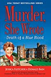 Murder, She Wrote Death of a Blue Blood (Murder, She Wrote Mystery)