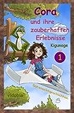 Cora und ihre zauberhaften Erlebnisse - Teil 1 - Gutenachtgeschichten