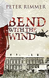 Bend with the Wind: A Novel