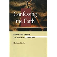 Confessing the Faith (Concordia Scholarship Today)