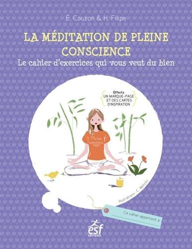 La méditation de pleine conscience par Filipe Couzon