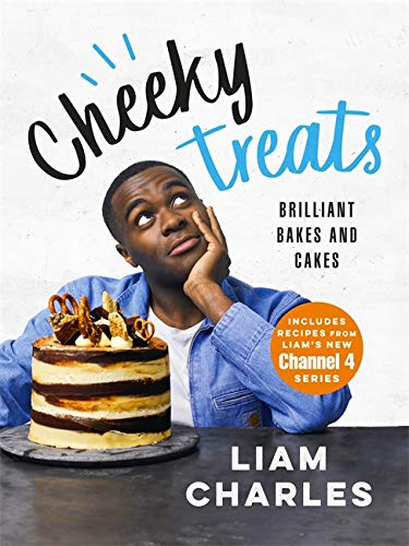 Vier Brot (Liam Charles Cheeky Treats: Includes recipes from the new Liam Bakes TV show on Channel 4)