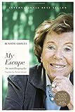 My Escape: An Autobiography