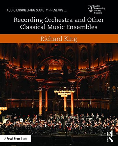 recording-orchestra-and-other-classical-music-ensembles-audio-engineering-society-presents