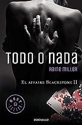 Todo o nada (El affaire Blackstone 2) (BEST SELLER)