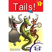 Tails! (Early Reader Series Level 1)