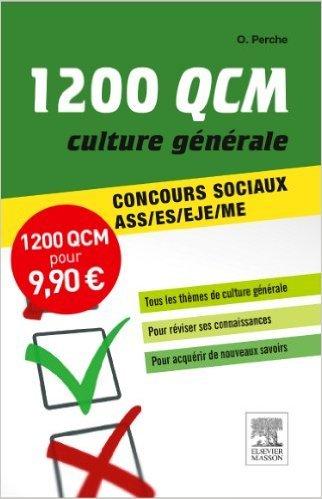 Concours AS/AP 1 200 QCM Culture générale de Olivier Perche,Capucine Lemaître,Mary-Noëlle Van Trimponte ( 9 novembre 2011 )