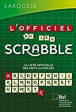 L'Officiel du jeu Scrabble® de Fédération Internationale De Scrabble