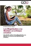 Las Magnitudes y su Medida: un enfoque creativo