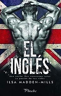 El inglés par Ilsa Madden-Mills