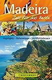 Madeira - Zeit für das Beste: Highlights - Geheimtipps - Wohlfühladressen - Dagmar Kluthe, Holger Leue