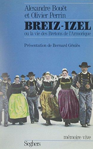 breiz-izel-ou-la-vie-des-bretons-de-l-39-armorique