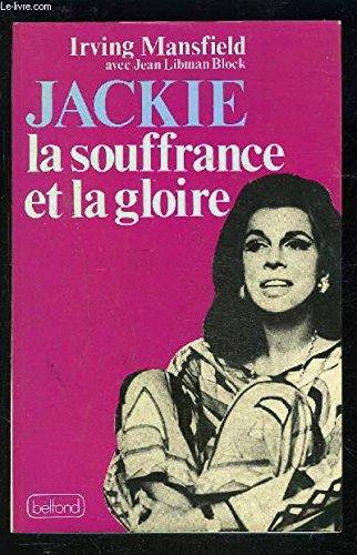 Jackie : La souffrance et la gloire