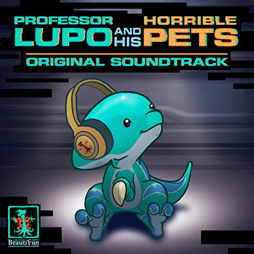 Professor Lupo and His Horrible Pets (Original Videogame Soundtrack)