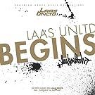 Laas Unltd.Begins!