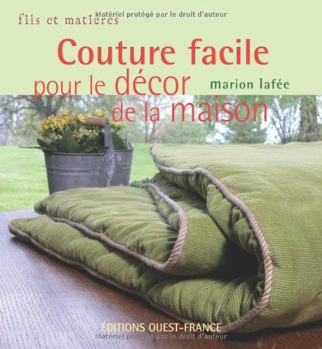 Couture facile pour le décor de la maison par Marion Lafée