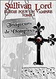 Image de Traqueurs de Vampires (Elégie pour un vampire, tome 2)