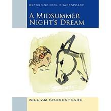 Oxford School Shakespeare: Midsummer Night's Dream
