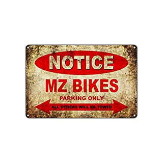 MZ Motorcycles Bikes Only All Others Will Be Towed Parking Sign Vintage Retro Metal Decor Art Shop Man Cave Bar Aluminum 12
