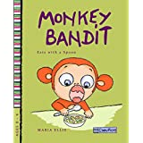 Monkey Bandit Eats with a Spoon (Monkey Bandit Funny Children's Books Series for Babies and Toddlers Ages 0 - 4) (English Edition)