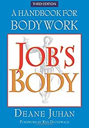 Job's Body by Deane Juhan (2003-04-01)