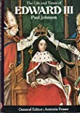 Life and Times of Edward III ([Kings and queens of England])