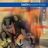 Songtexte von A Cor do Som - Latin Essentials, Vol. 21