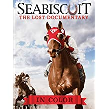 Seabiscuit The Lost Documentary (in Color) [OV]