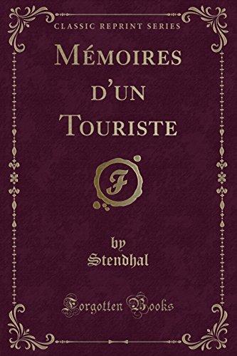 Mémoires d'un Touriste (Classic Reprint)
