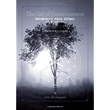 The Gift of Consciousness: Patanjali's Yoga Sutras: Samadhi Pada Book One by Gitte Bechsgaard (2013-06-01)