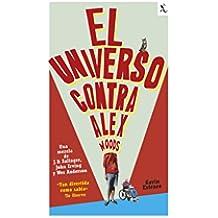 El universo contra Alex Woods (Biblioteca Furtiva)