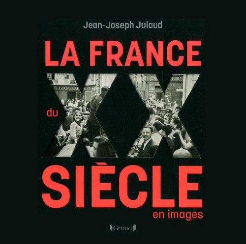 """<a href=""""/node/47708"""">La France du XX siècle en images</a>"""